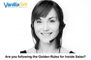 Inside Sales, Golden Rules