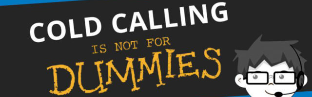 Image for Cold Calling is Not for Dummies