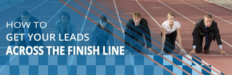Image for How to Get Your Leads Across the Finish Line