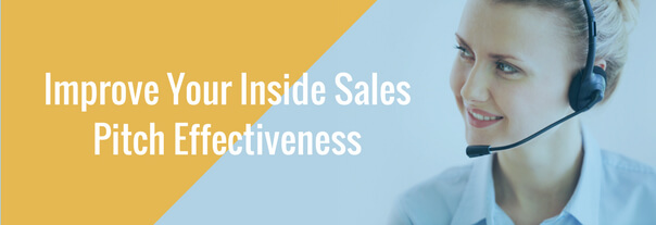 Image for How to Improve Your Inside Sales Pitch Effectiveness