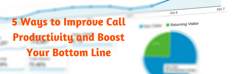 Image for 5 Ways to Improve Call Productivity and Boost Your Bottom Line
