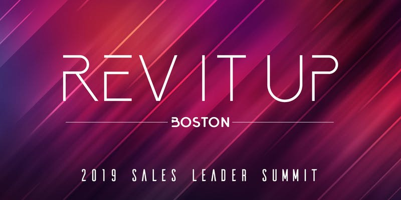 Image for Rev It Up Boston – 2019 Sales Leader Summit