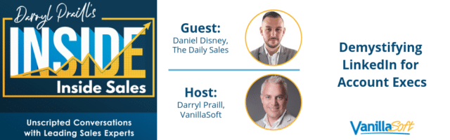 Image for INSIDE Inside Sales – Ep 21: Demystifying LinkedIn for Account Execs