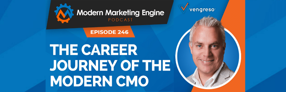 Image for Modern Marketing Engine – The Career Journey of the Modern CMO