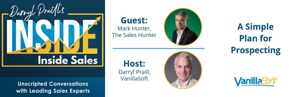 Image for INSIDE Inside Sales – Ep 37: A Simple Plan for Prospecting
