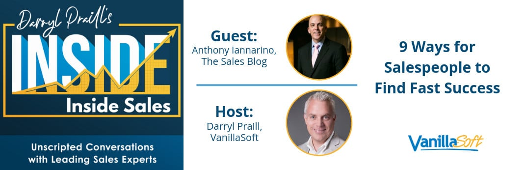 Image for INSIDE Inside Sales – Ep 39 – 9 Ways for Salespeople to Find Fast Success