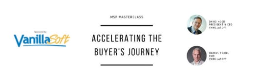 Webinar MSP Masterclass: Accelerating the Buyer's Journey Cover