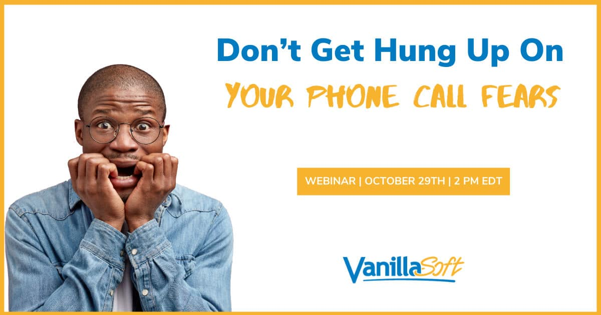 Image for [Webinar] Don't Get Hung Up On Your Phone Call Fears