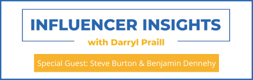 Webinar Influencer Insights with Steve Burton and Benjamin Dennehy Cover