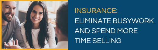 Image for Insurance: Eliminate Busywork and Spend More Time Selling