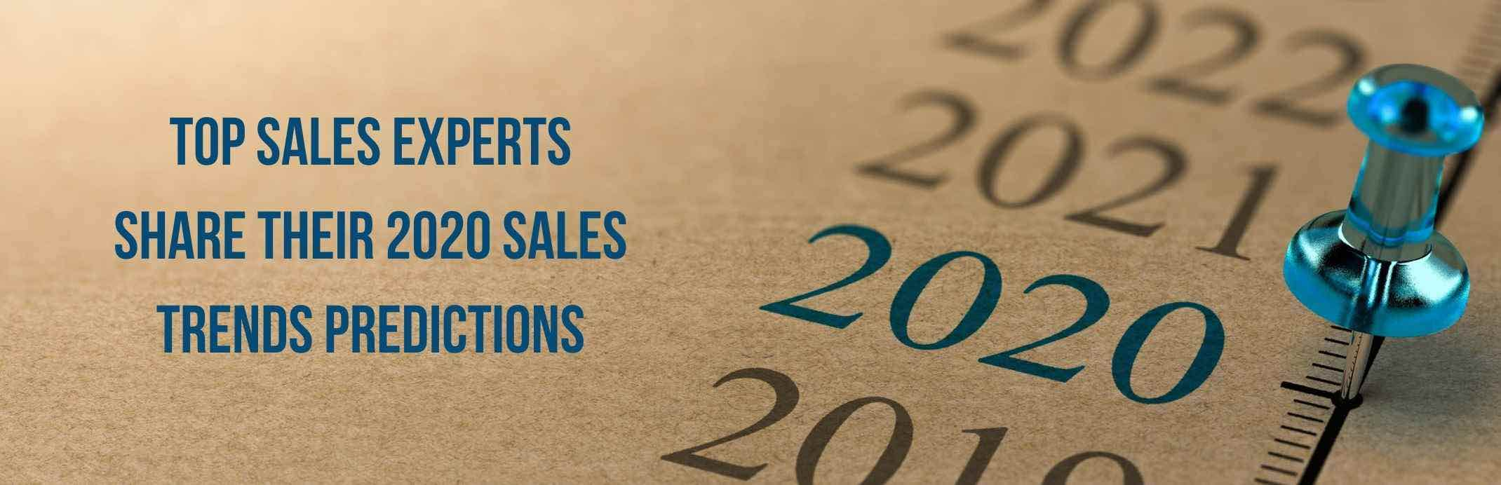 Image for Top Sales Experts Share Their 2020 Sales Trends Predictions