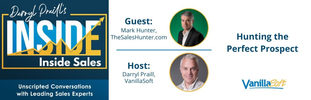 Image for INSIDE Inside Sales – Ep 66: Hunting the Perfect Prospect
