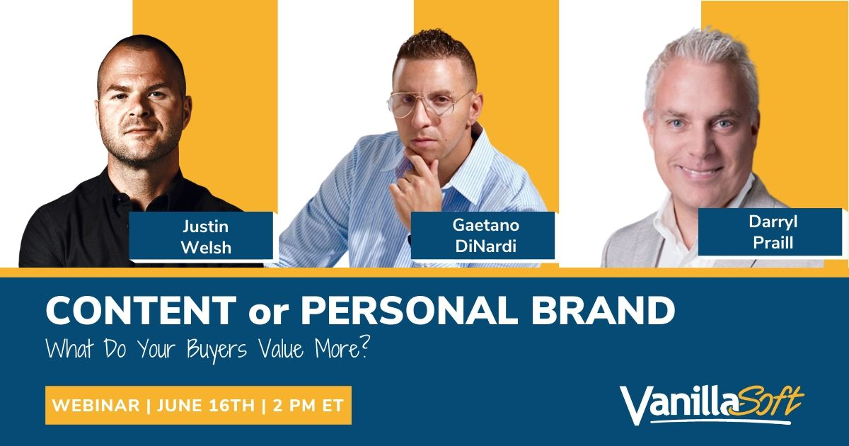 Image for [Webinar] Content or Personal Brand… What Do Your Buyers Value More?