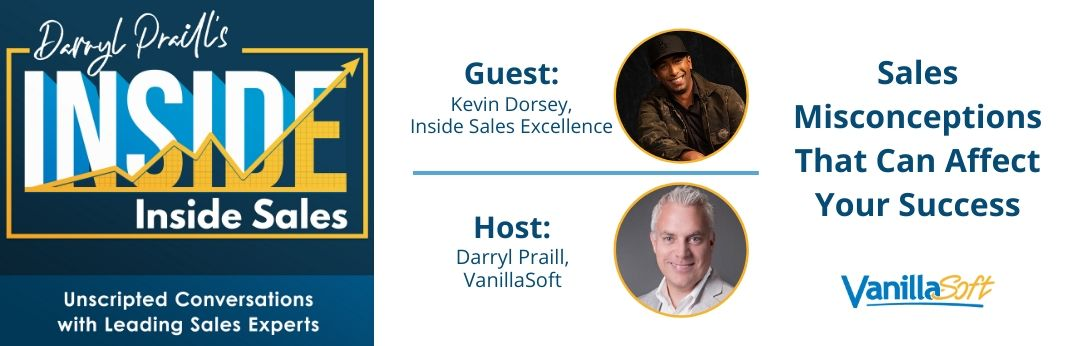 Image for INSIDE Inside Sales – Ep 82: Sales Misconceptions That Can Affect Your Success