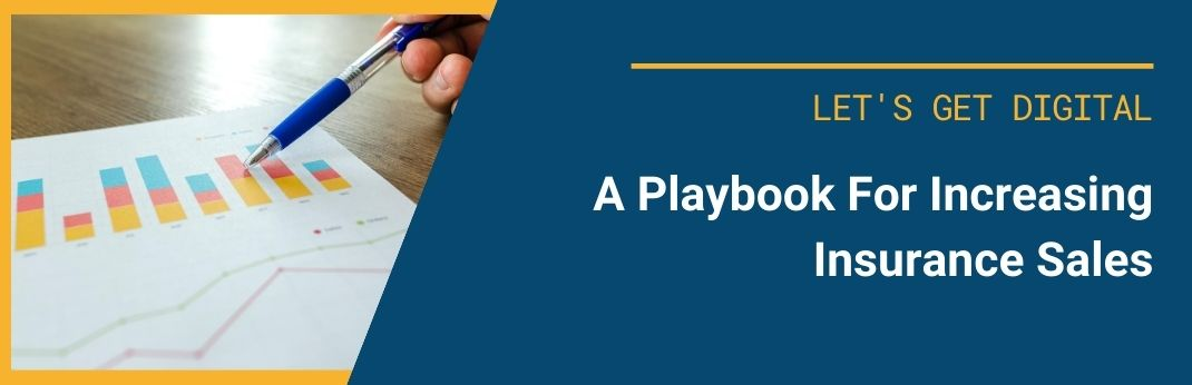 Image for A Playbook For Increasing Insurance Sales