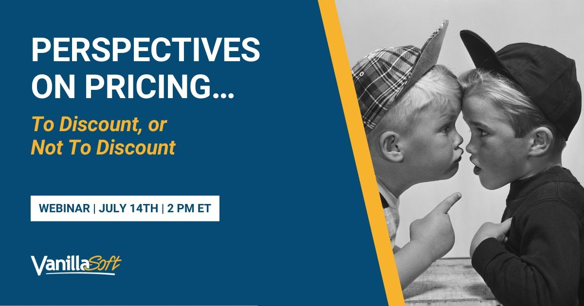 Image for [Webinar] Perspectives on Pricing…To Discount, or Not to Discount