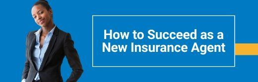 Image for How to Succeed as a New Insurance Agent
