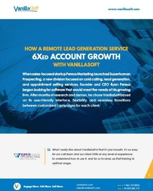 Cover for How a Remote Lead Generation Service 6Xed Account Growth with VanillaSoft