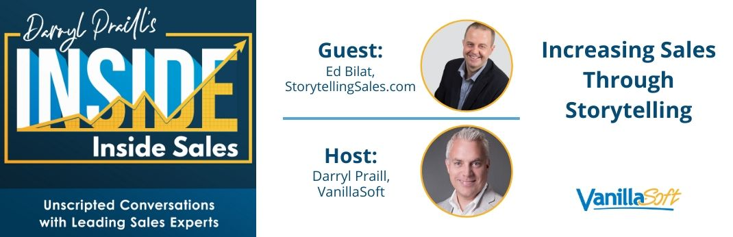Image for INSIDE Inside Sales – Ep 83: Increasing Sales Through Storytelling