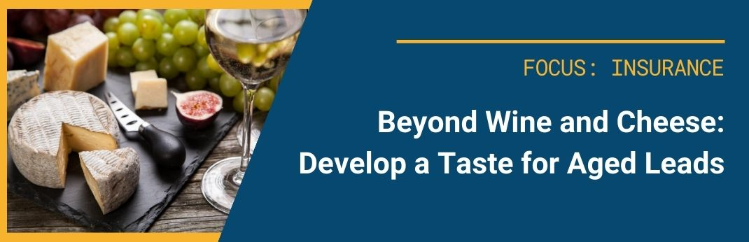 Image for Beyond Wine and Cheese: Develop a Taste for Aged Leads
