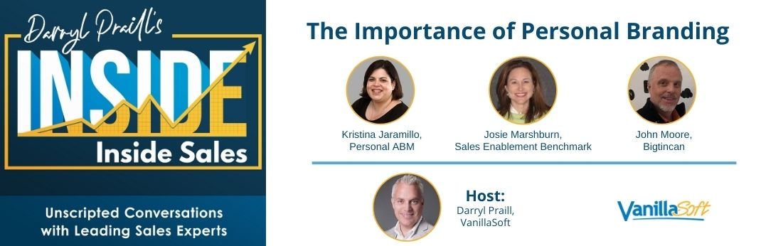 Image for INSIDE Inside Sales – Ep 89: The Importance of Personal Branding
