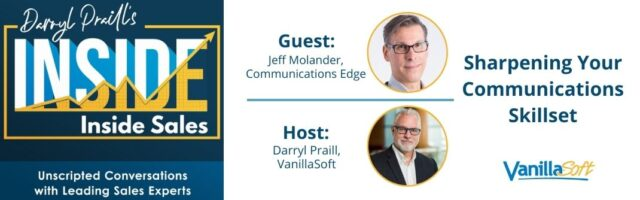 Image for INSIDE Inside Sales – Ep 101: Sharpening Your Communications Skillset