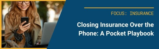 Image for Closing Insurance Sales Over the Phone: A Pocket Playbook