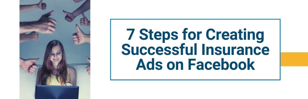 Webinar 7 Steps for Creating Successful Insurance Ads on Facebook Cover