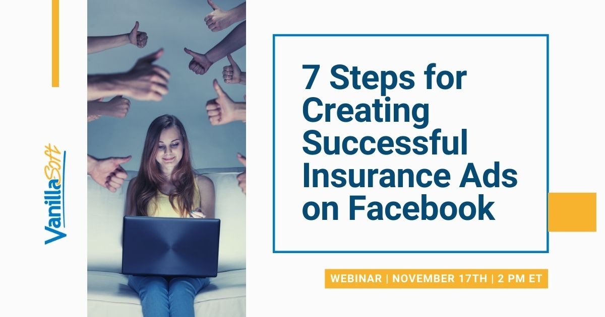 Image for [Webinar] 7 Steps for Creating Successful Insurance Ads on Facebook