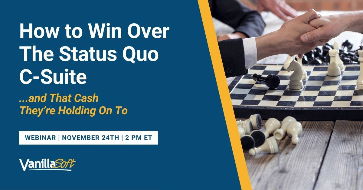 Image for [Webinar] How to Win Over The Status Quo C-Suite