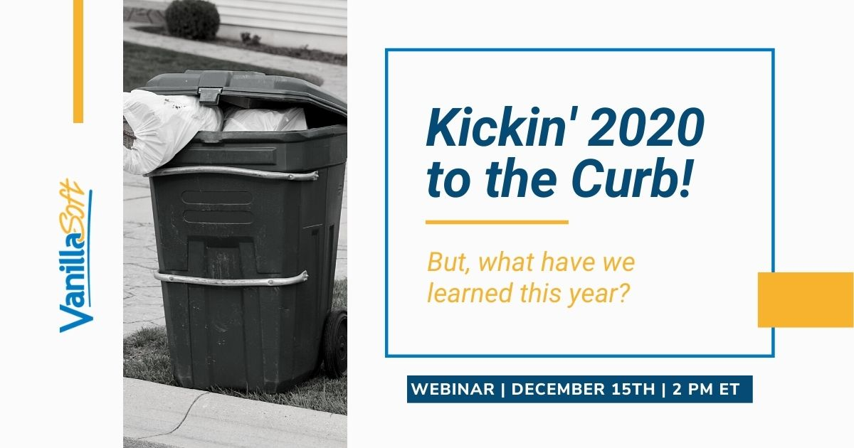 Image for [Webinar] Kickin' 2020 To The Curb! But, what have we learned this year?