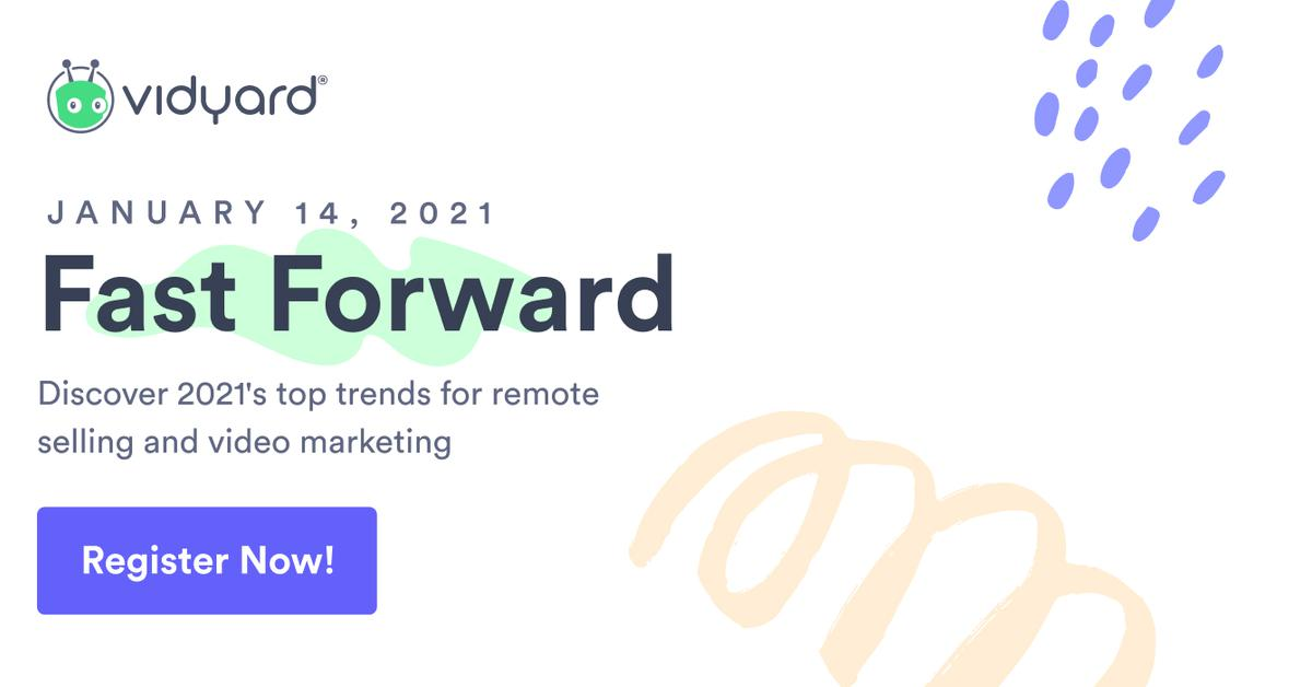 Image for [VIRTUAL CONFERENCE] Fast Forward: Discover 2021's Top Trends for Virtual Selling and Video Marketing