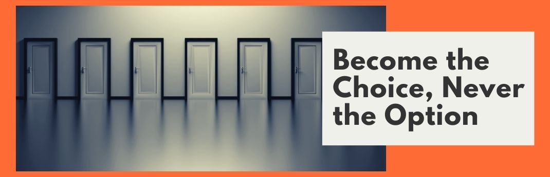 Image for Walking Billboard: Become the Choice, Never the Option