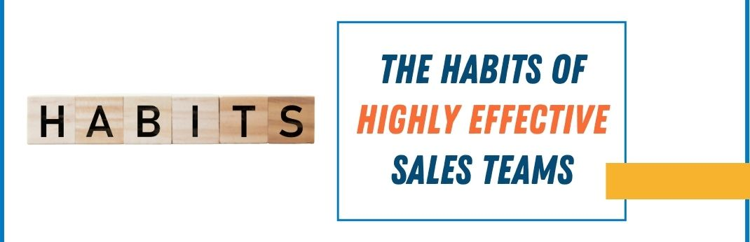 Image for The Habits of Highly Effective Sales Teams