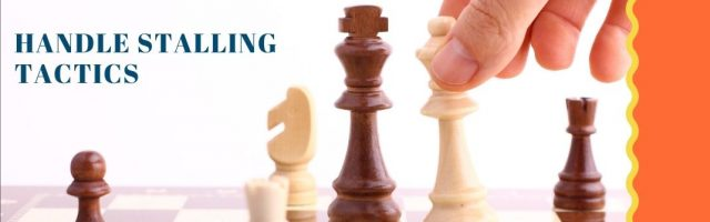 Image for 5 Ways to Handle Stalling Tactics That Threaten Your Closing Ratio