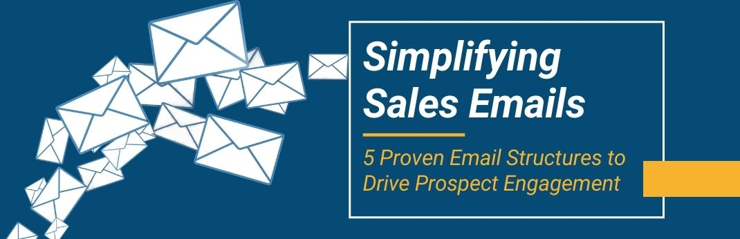 Webinar Simplifying Sales Emails: 5 Proven Email Structures to Drive Prospect Engagement Cover